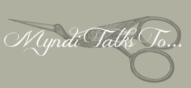 Myndi Talks To...