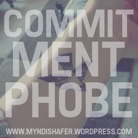 commitmentphobe